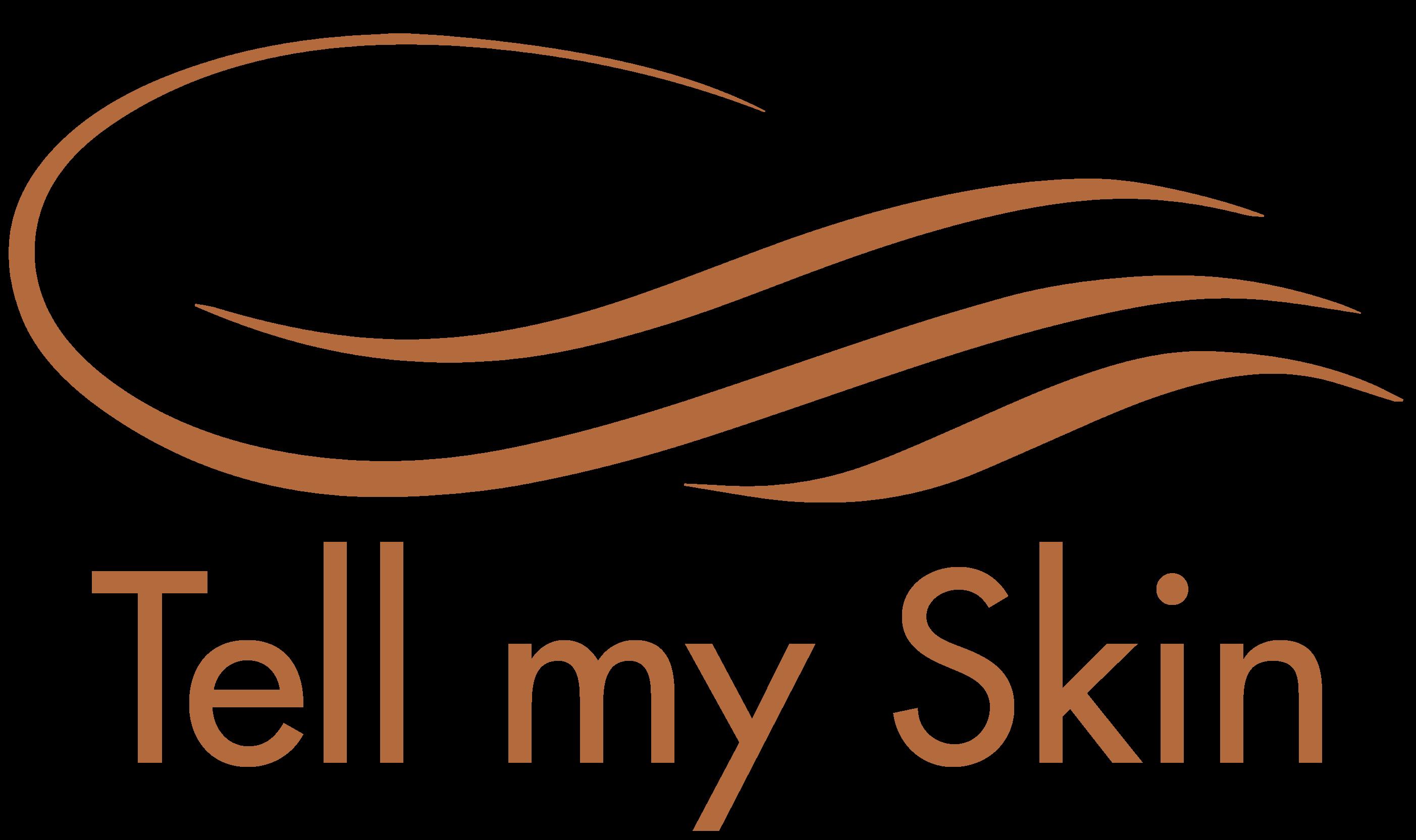 Tell my skin